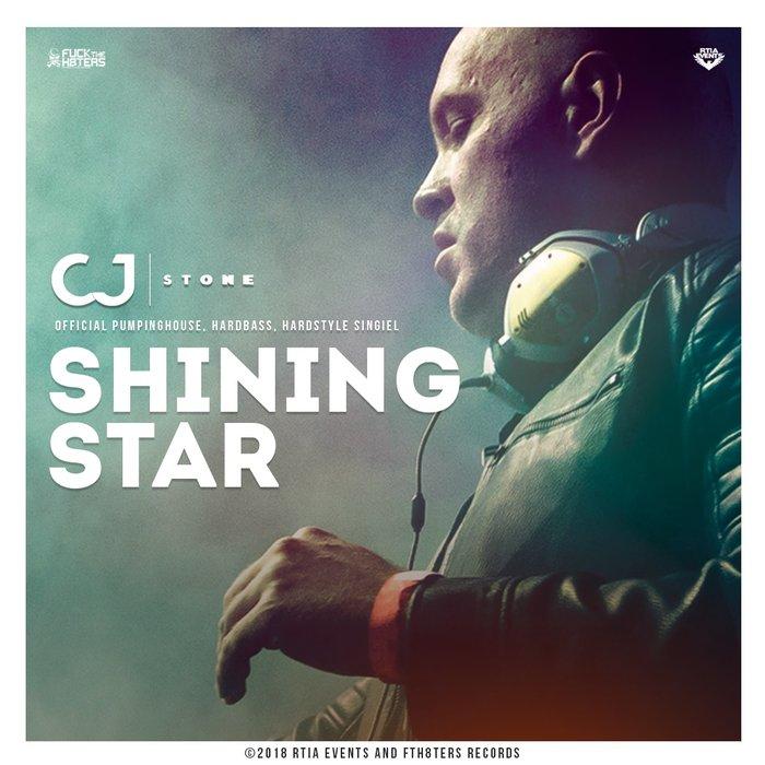 CJ STONE - Cj Stone Shining Star: Pumpingland DJ's Official Remixes