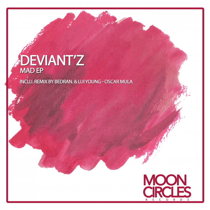 DEVIANT'Z - Mad EP