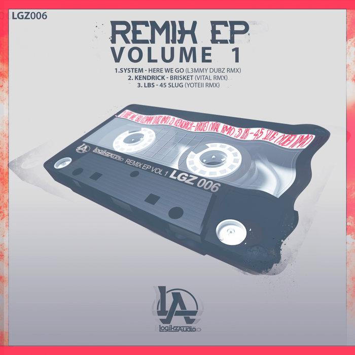 SYSTEM/KENDRICK/LBS - Remix EP Vol 1