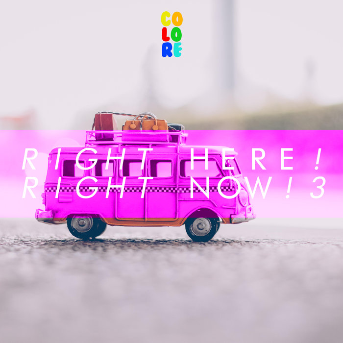 VARIOUS - Right Here! Right Now! 3