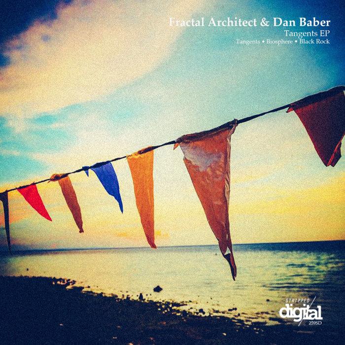 FRACTAL ARCHITECT/DAN BABER - Tangents