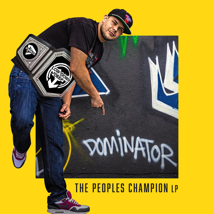 DOMINATOR - The Peoples Champion LP