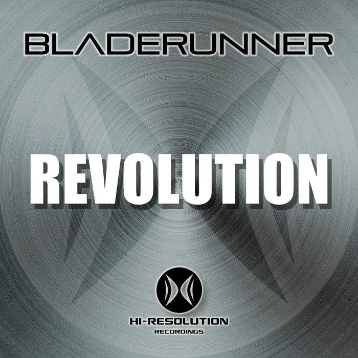 BLADERUNNER - Revolution