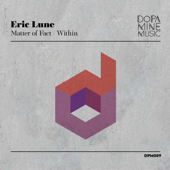 ERIC LUNE - Matter Of Fact/Within