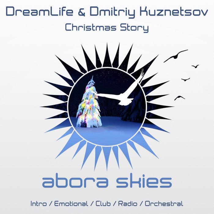 DREAMLIFE & DMITRIY KUZNETSOV - Christmas Story