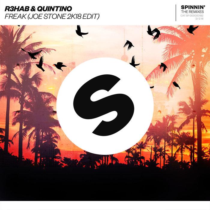 R3HAB/QUINTINO - Freak (Joe Stone 2K18 Edit)