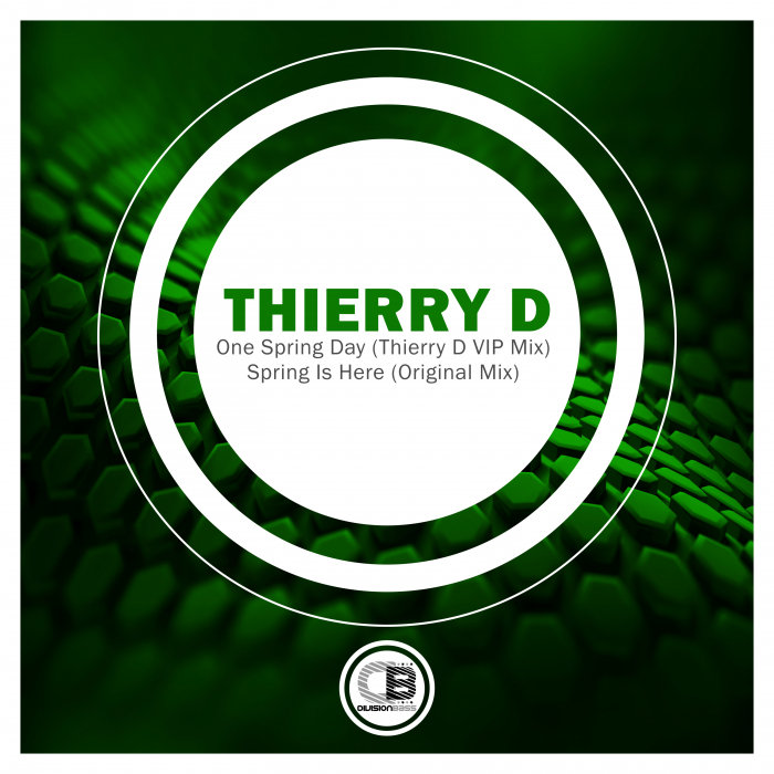 THIERRY D - Spring Is Here/One Spring Day