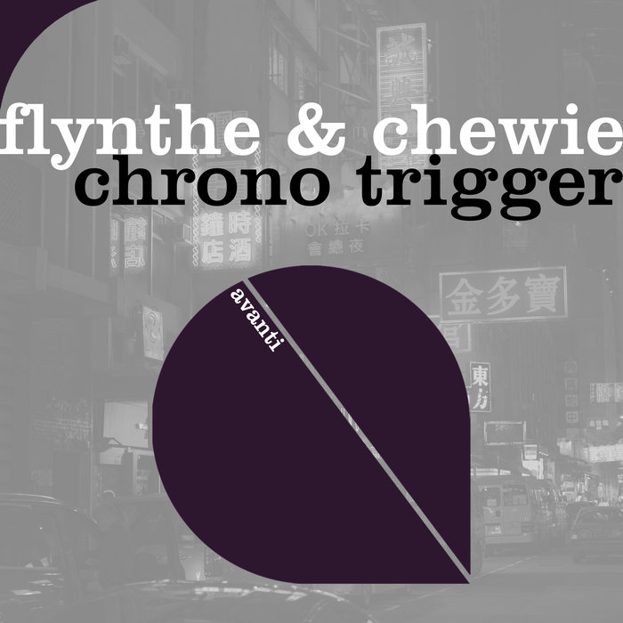 FLYNTHE & CHEWIE - Chrono Trigger