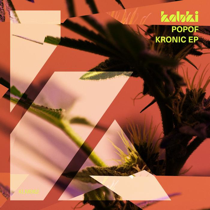 POPOF - Kronic EP