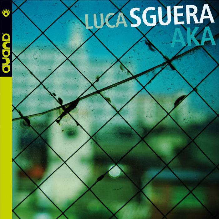 LUCA SGUERA - AKA