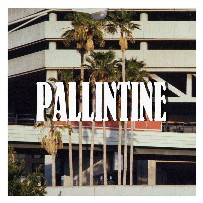 PALLINTINE - Breaktroit/Souliberty/Fastwave