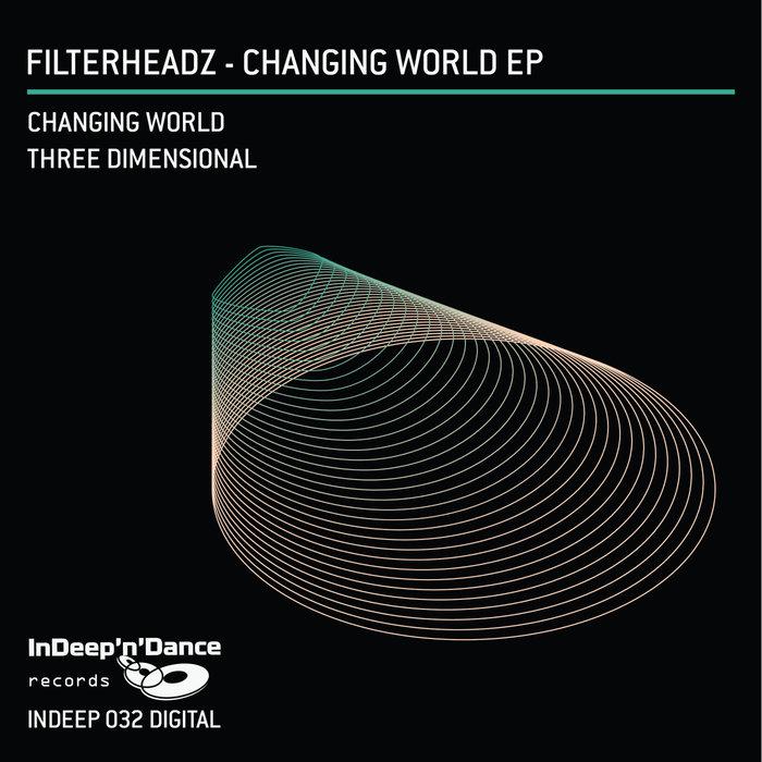 FILTERHEADZ - Changing World