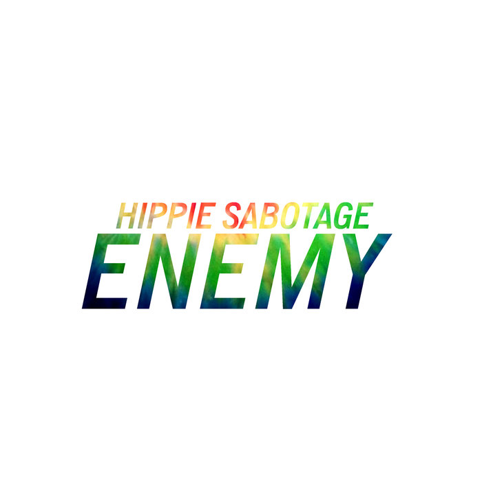 HIPPIE SABOTAGE - Enemy
