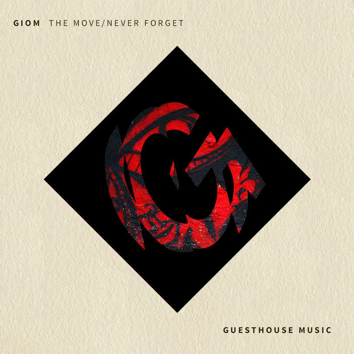 GIOM - The Move/Never Forget