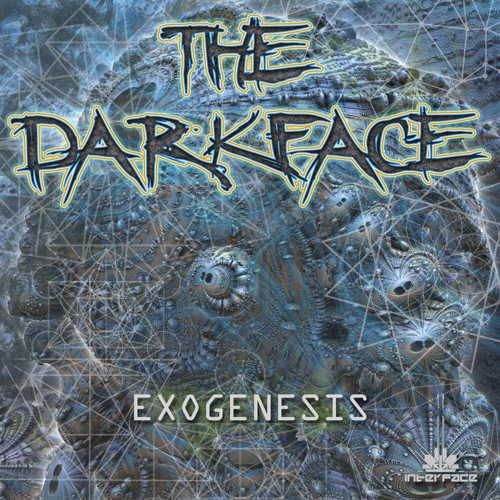 THE DARKFACE - Exogenesis