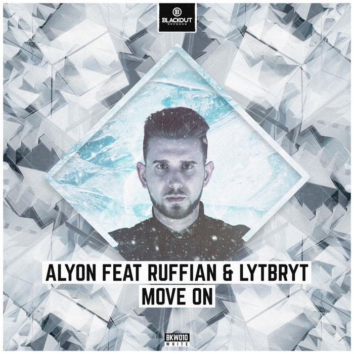 ALYON feat RUFFIAN & LYTBRYT - Move On