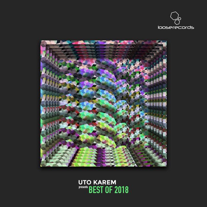 VARIOUS - Uto Karem Presents Best Of 2018