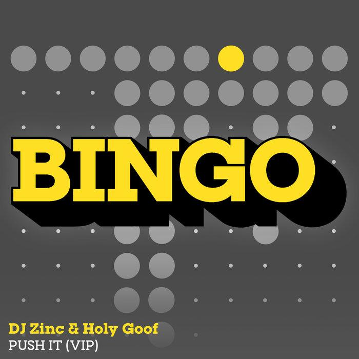 DJ ZINC/HOLY GOOF - Push It/Definitely
