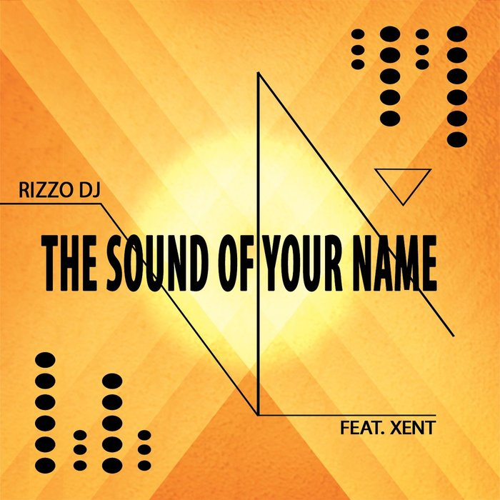 RIZZO DJ - The Sound Of Your Name