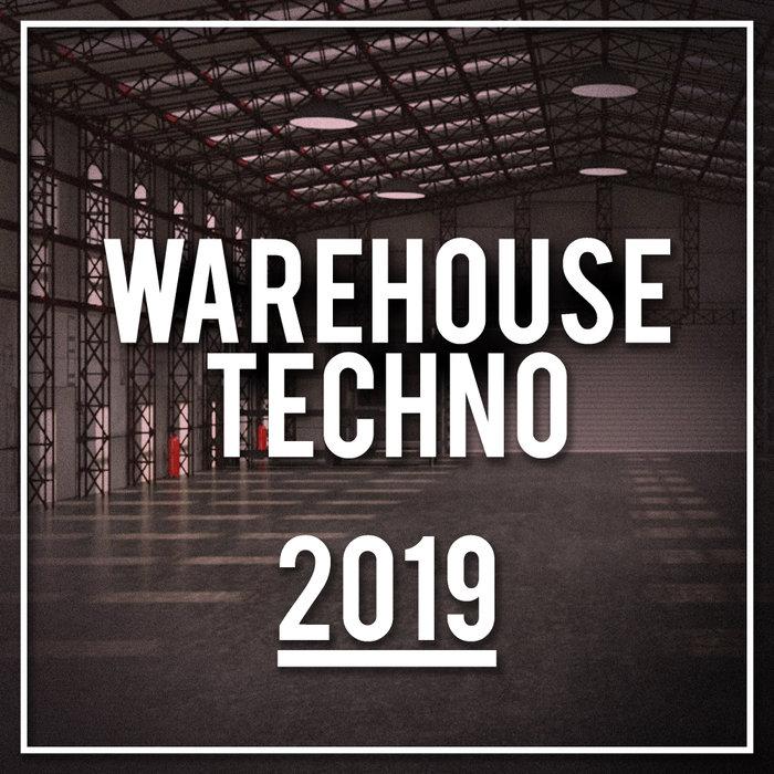 VARIOUS - Warehouse Techno 2019