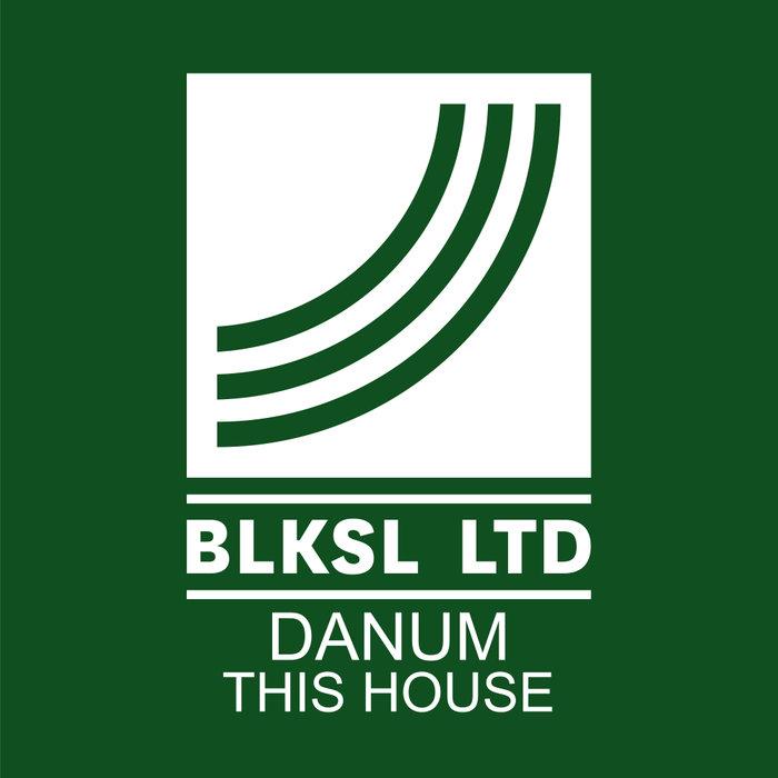 DANUM - This House