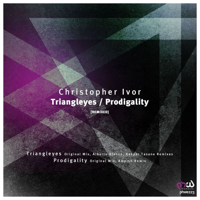 CHRISTOPHER IVOR - Triangleyes/Prodigality (REMIXED)