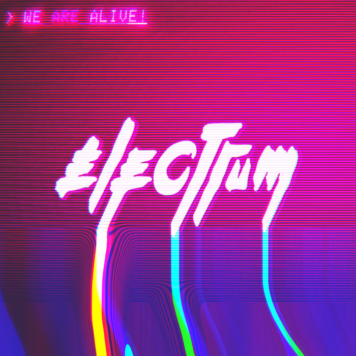 WE ARE ALIVE! - Electrum