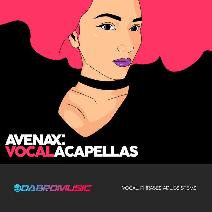 DABRO MUSIC - Avenax: Vocal Acapellas