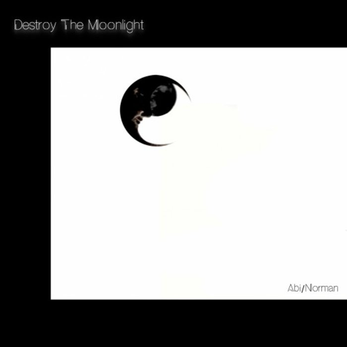 ABI/NORMAN - Destroy The Moonlight