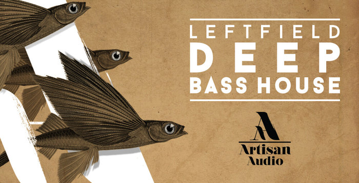 ARTISAN AUDIO - Leftfield Deep Bass House (Sample Pack WAV)