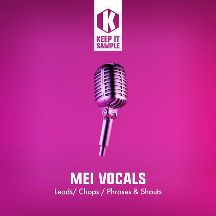 KEEP IT SAMPLE - Mei Vocals (Sample Pack WAV)