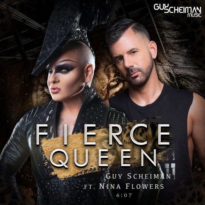 GUY SCHEIMAN feat NINA FLOWERS - Fierce Queen