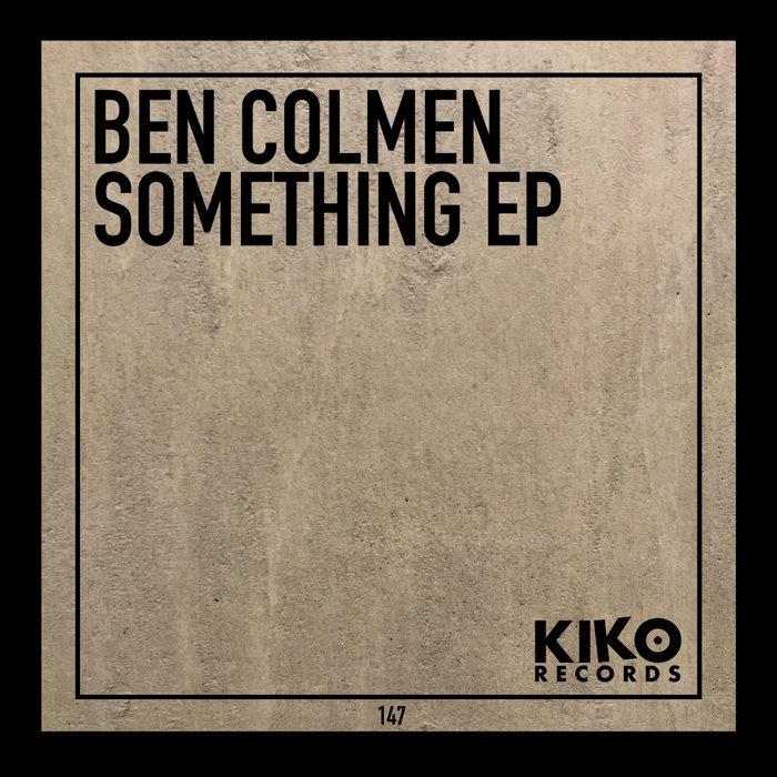 BEN COLMEN - Something
