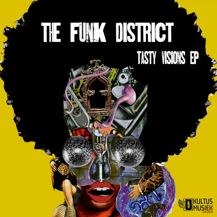THE FUNK DISTRICT - Tasty Visions EP