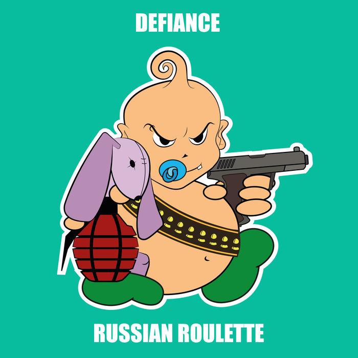 DEFIANCE - Russian Roulette
