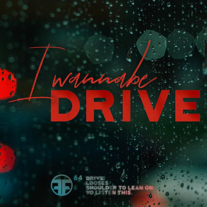 I WANNABE - Drive EP