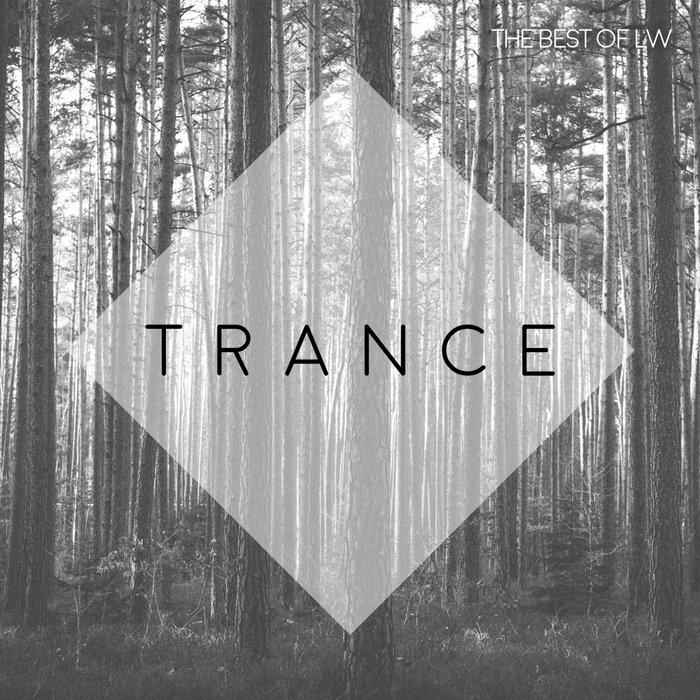 VARIOUS - Best Of LW Trance III