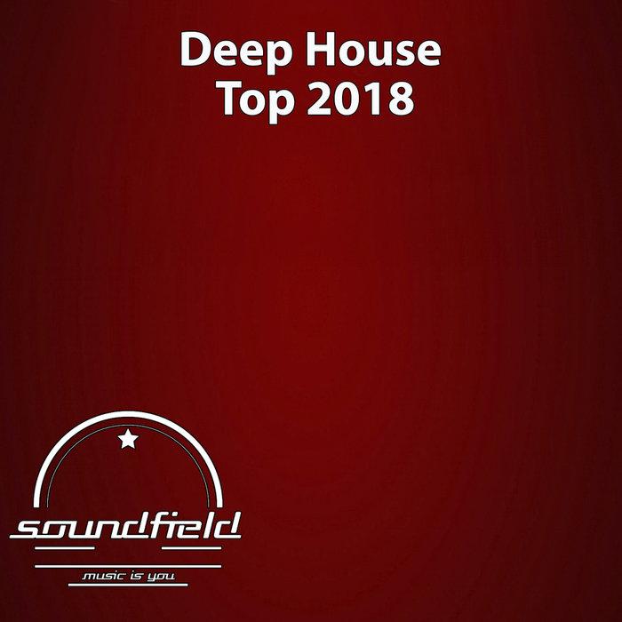 ALEKSANDR L&N/CJ KOVALEV/DMITRY BEREZA/ENZAU/DJ ANTONY - Deep House Top 2018