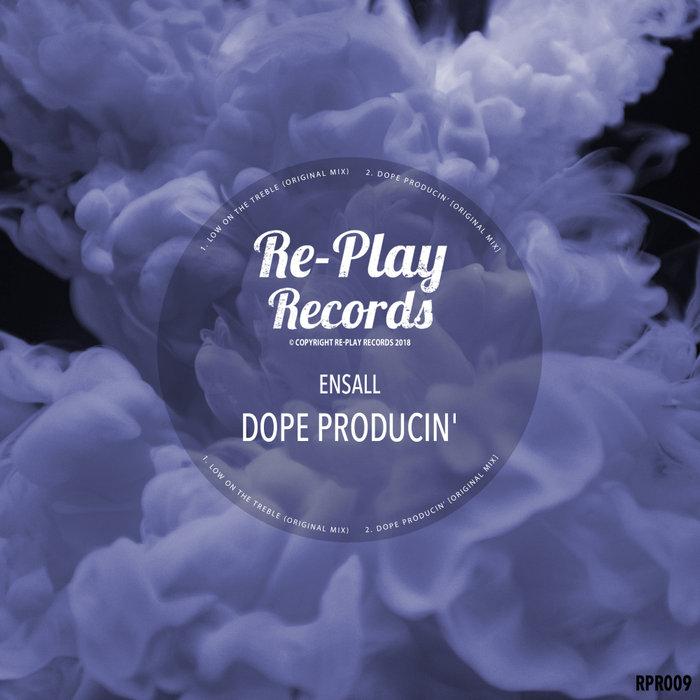 ENSALL - Dope Producin'