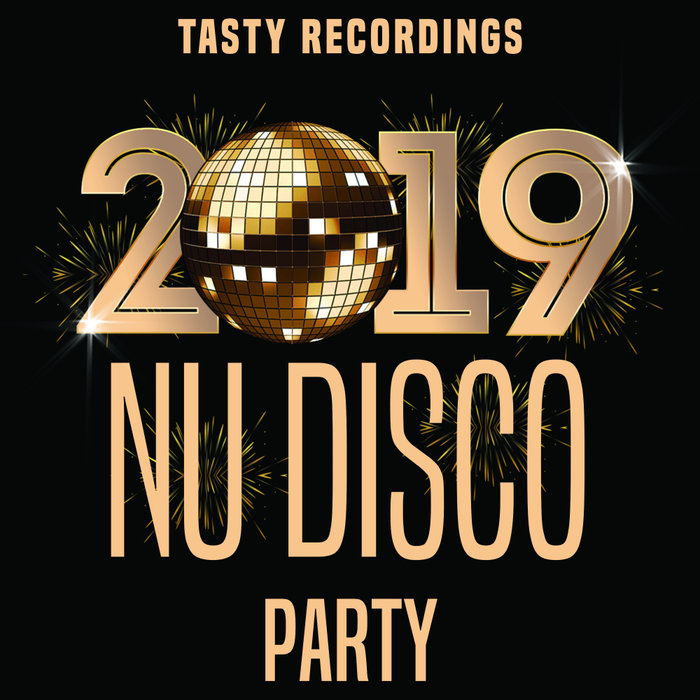 VARIOUS - Tasty Recordings: 2019 Nu Disco Party