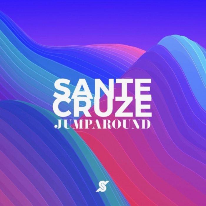 SANTE CRUZE - Jump Around