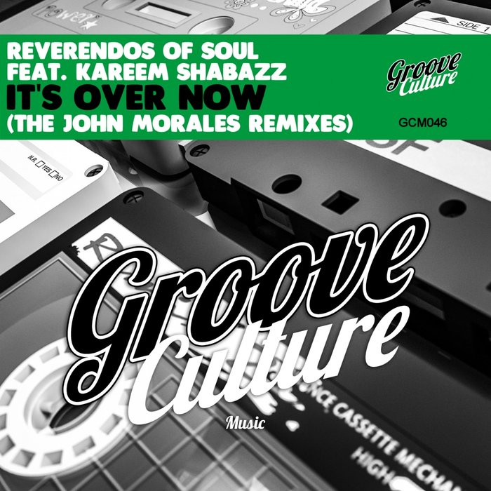 REVERENDOS OF SOUL feat KAREEM SHABAZZ - It's Over Now