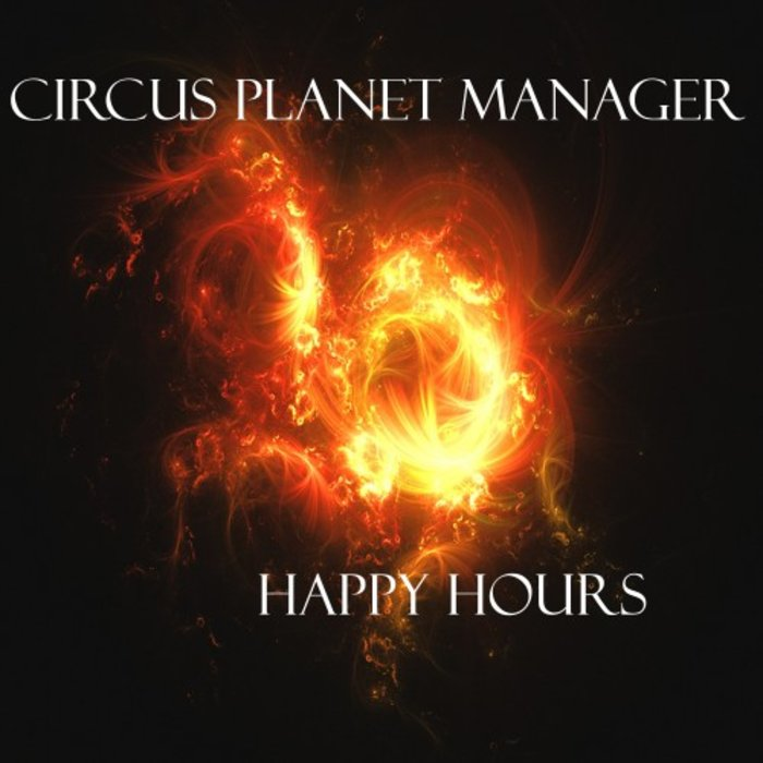 CIRCUS PLANET MANAGER - Happy Hours