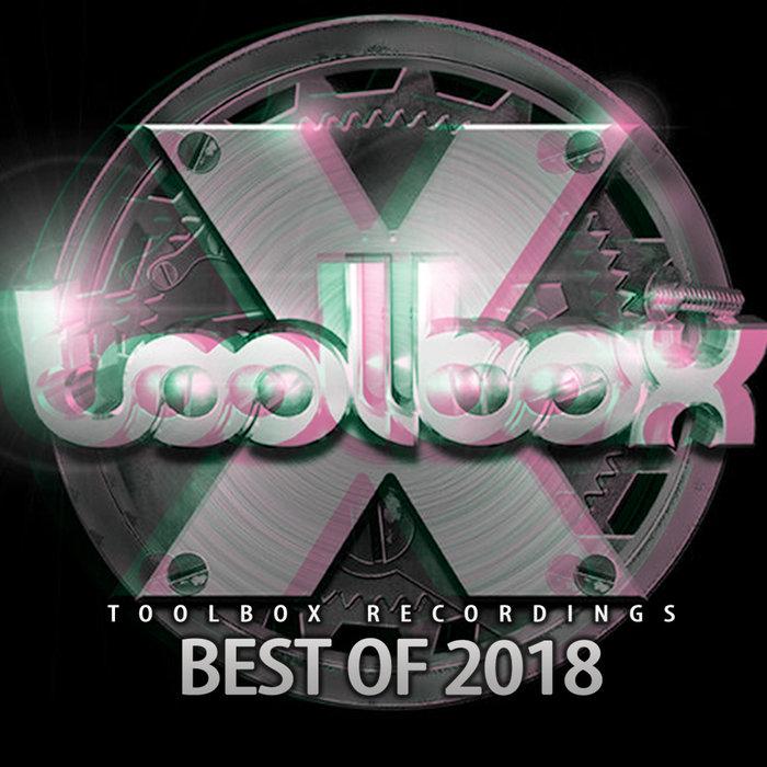 VARIOUS - Toolbox Recordings: Best Of 2018