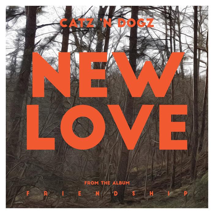 CATZ 'N DOGZ - New Love