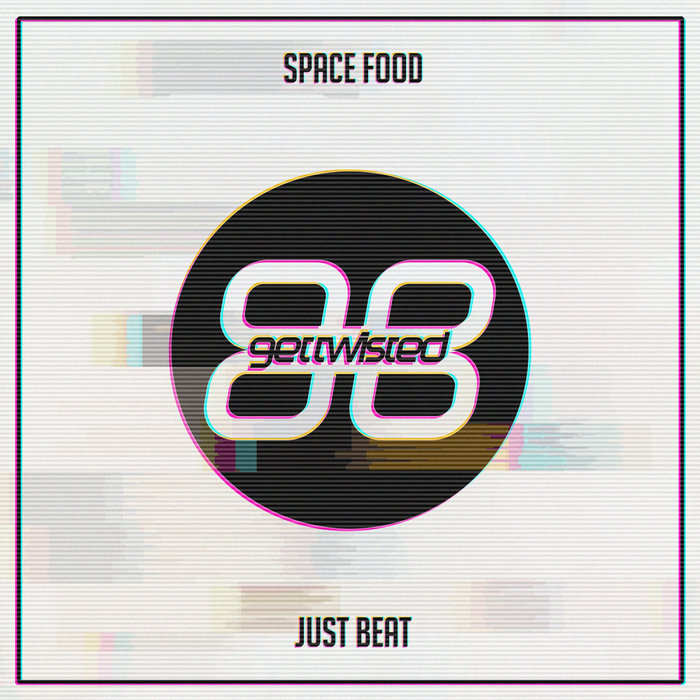 SPACE FOOD - Just Beat