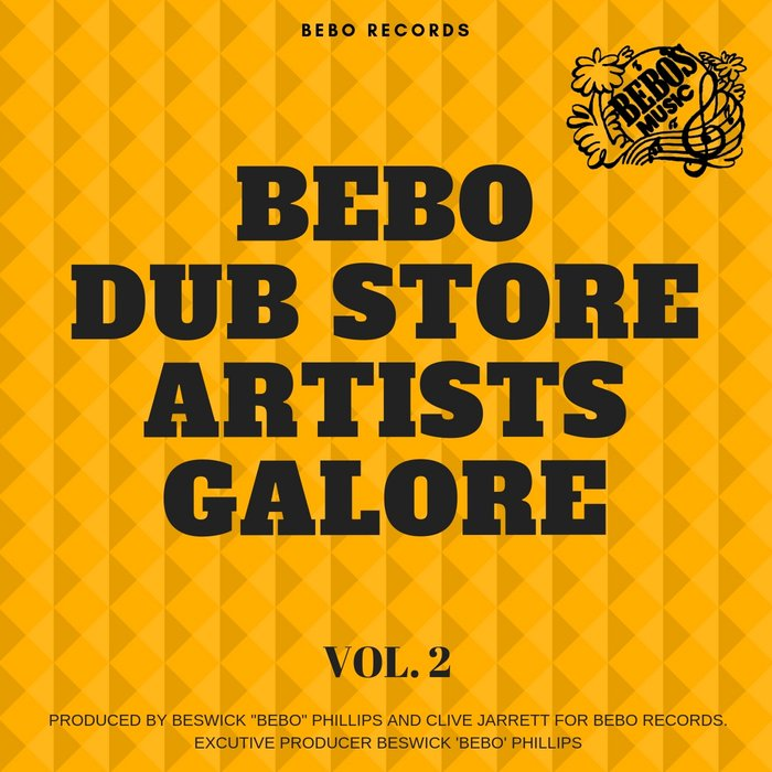 VARIOUS - Bebo Dub Store Artists Galore Vol 2