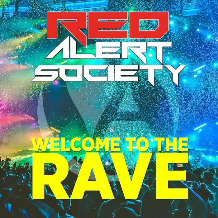 Red Alert Society - Welcome To The Rave