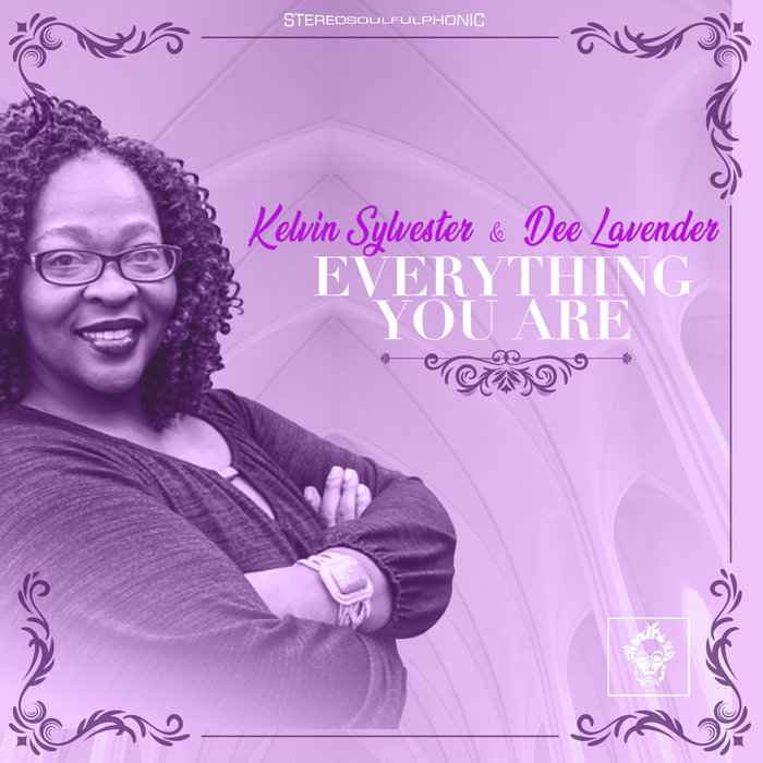 KELVIN SYLVESTER & DEE LAVENDER - Everything You Are