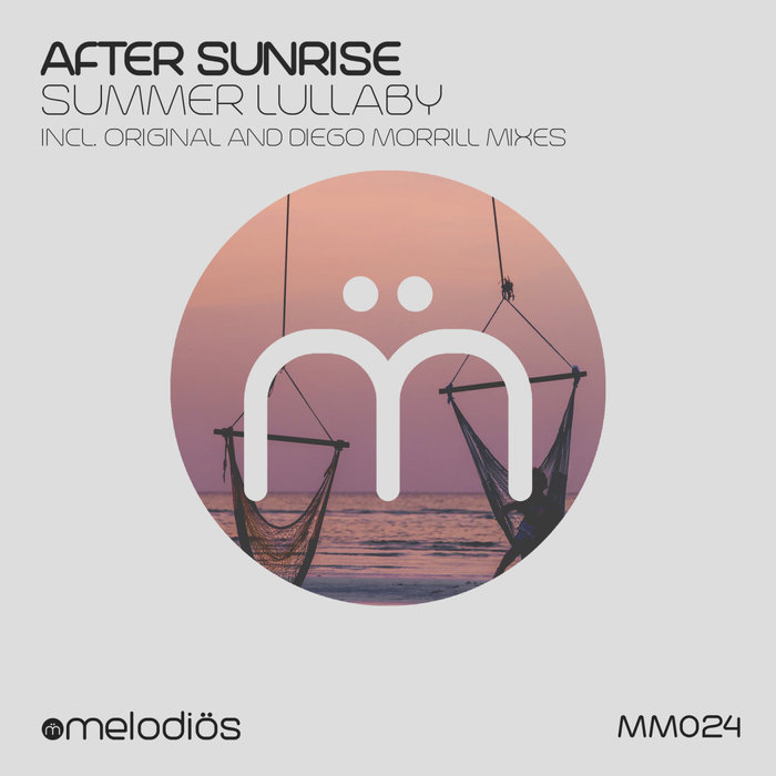 AFTER SUNRISE - Summer Lullaby